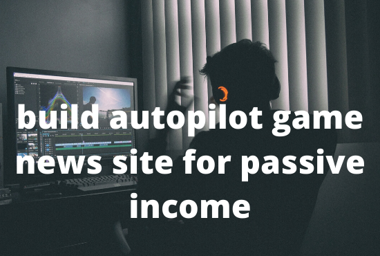 I will create a fully automated game news website