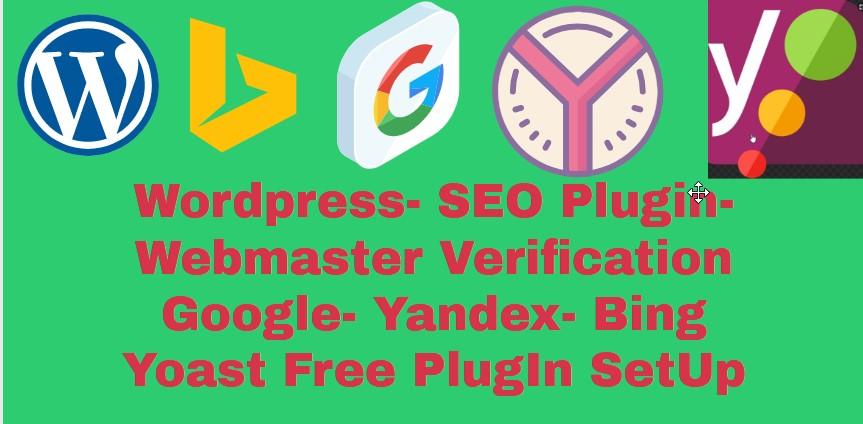 Yoast SEO- Webmaster Verification for Google,  Bing,  Yandex