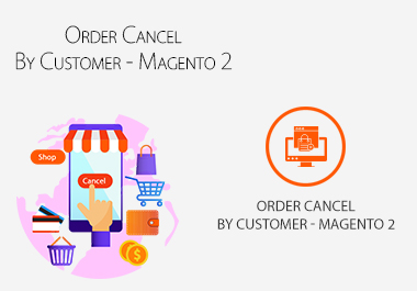 Order Cancel By Customer Magento 2 Extension