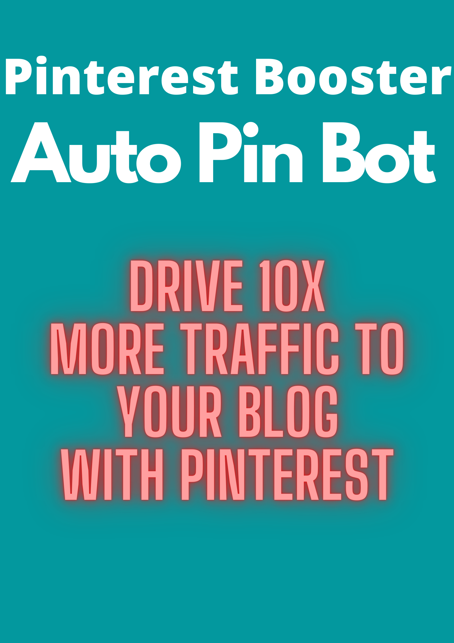 Pinterest Bosster : Drive more 10x traffic to your business