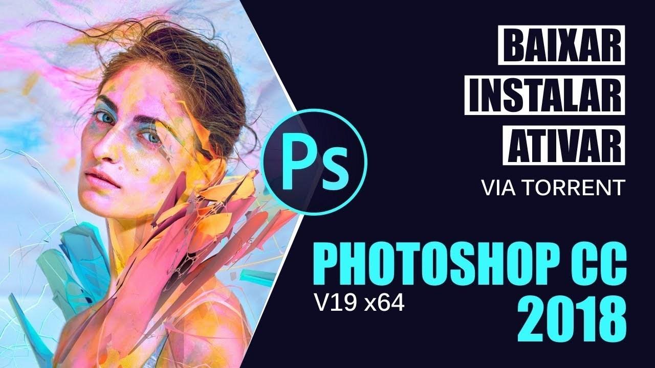 Adobe Photoshop CC 2018 Full Verson & Crack