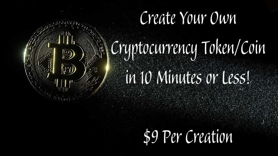 Build Your Own Cryptocurrency Token or Coin