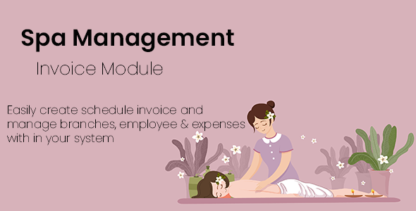 Spa Management System with manage expenses,  invoices and customer