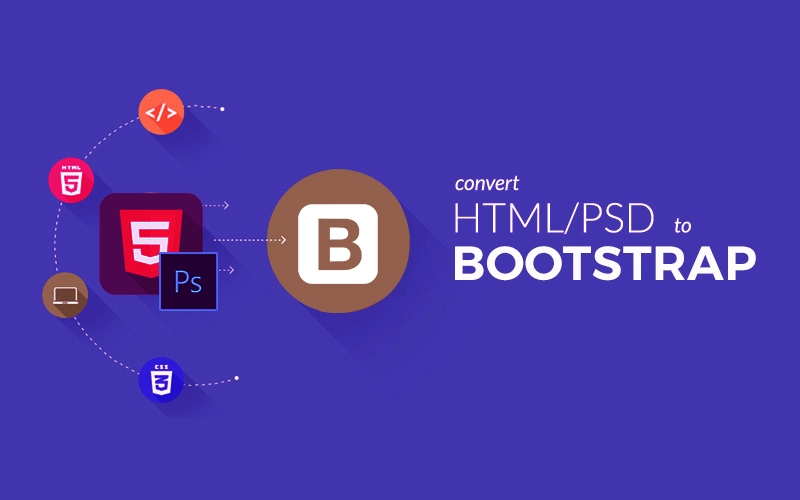 Convert your HTML/PSD to Bootstrap