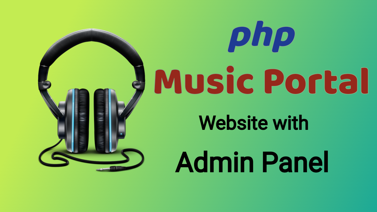 Music Portal - Mp3 Listen & Downloading php Script with Admin Panel