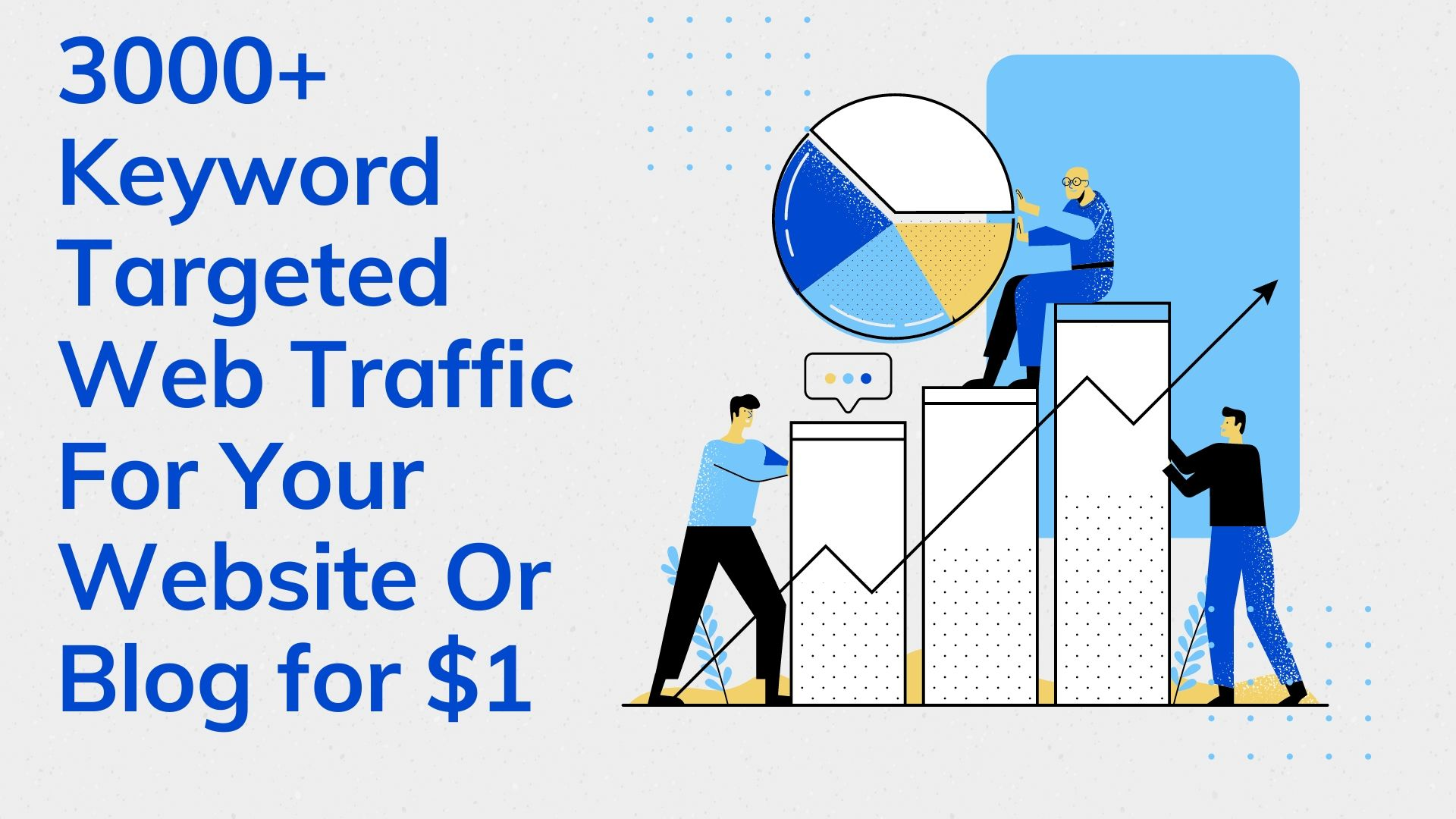 3000+ Keyword Targeted Web Traffic For Your Website Or Blog