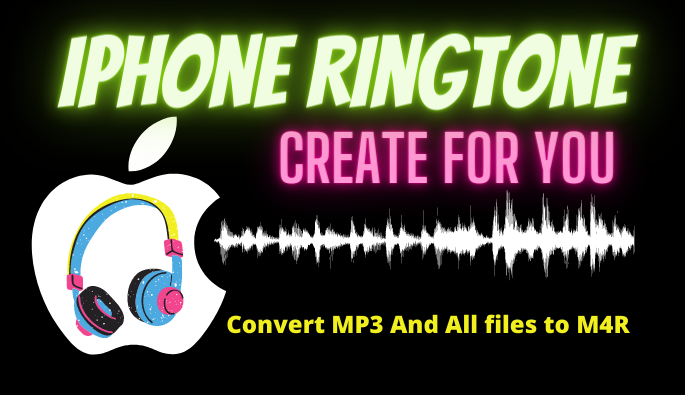I will create iphone ringtone convert mp3 file to m4r formate
