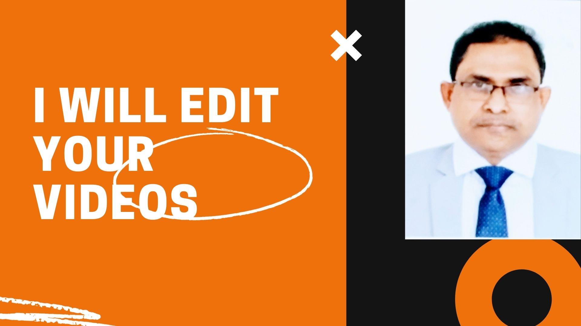 I will do professional video editing,  animation using my professional skills