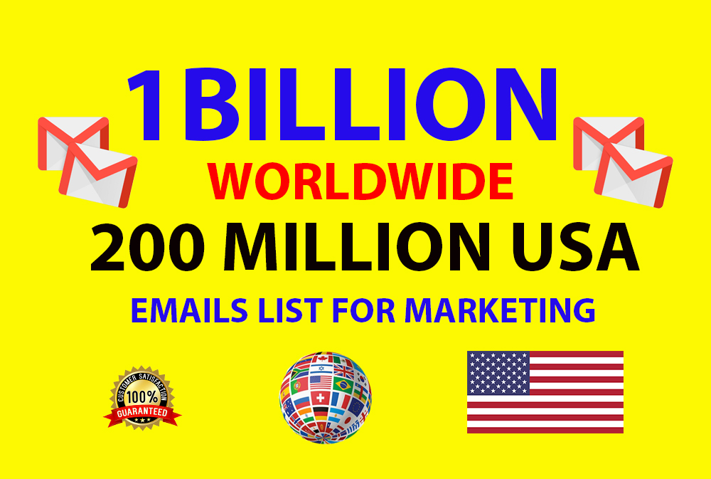 1 billion worldwide and 200 million USA email list with bonus