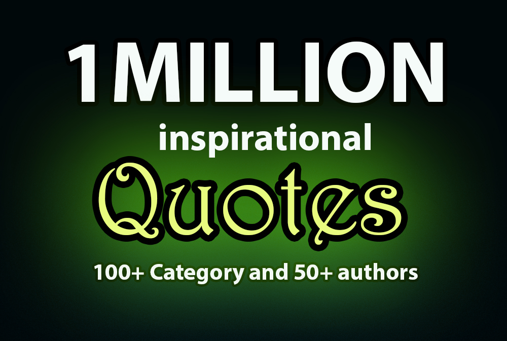 1 million inspirational quotes in text with Image and video quotes