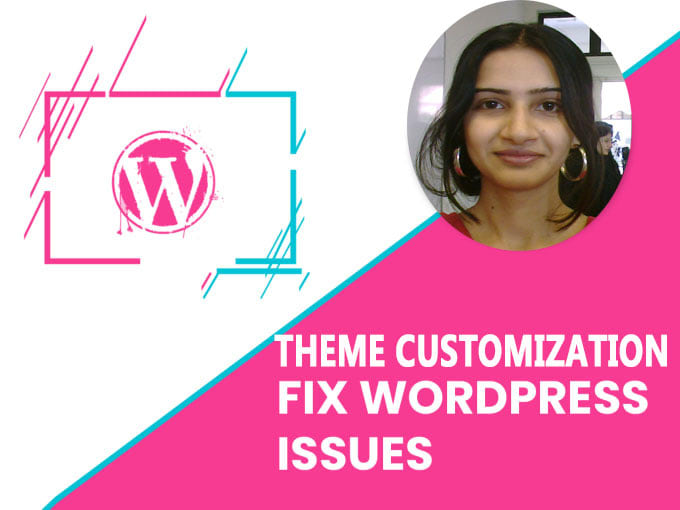 WordPress Themes Customization and Fixing Issues
