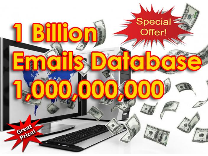 give 1 billion worldwide, USA, UK, Australia etc emails database
