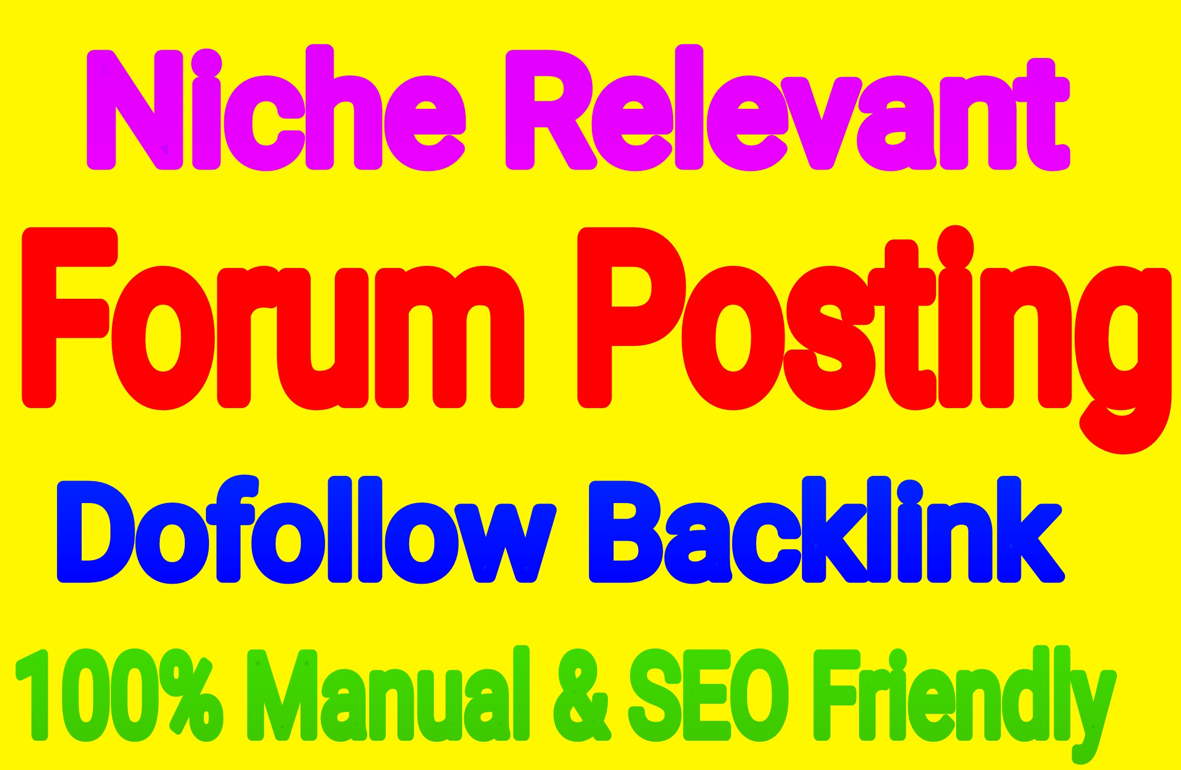 Do 100 Niche Relevant Forum Posting Backlinks Service Provider