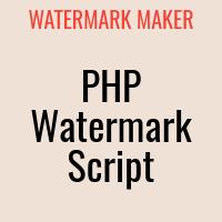 PHP Watermark Maker