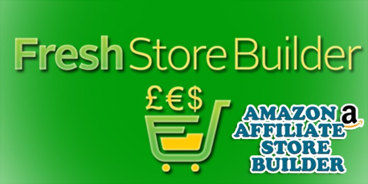 Fresh Store Builder – UNLIMITED AMAZON Affiliate Stores + 2 Addons (on unlimited domains)