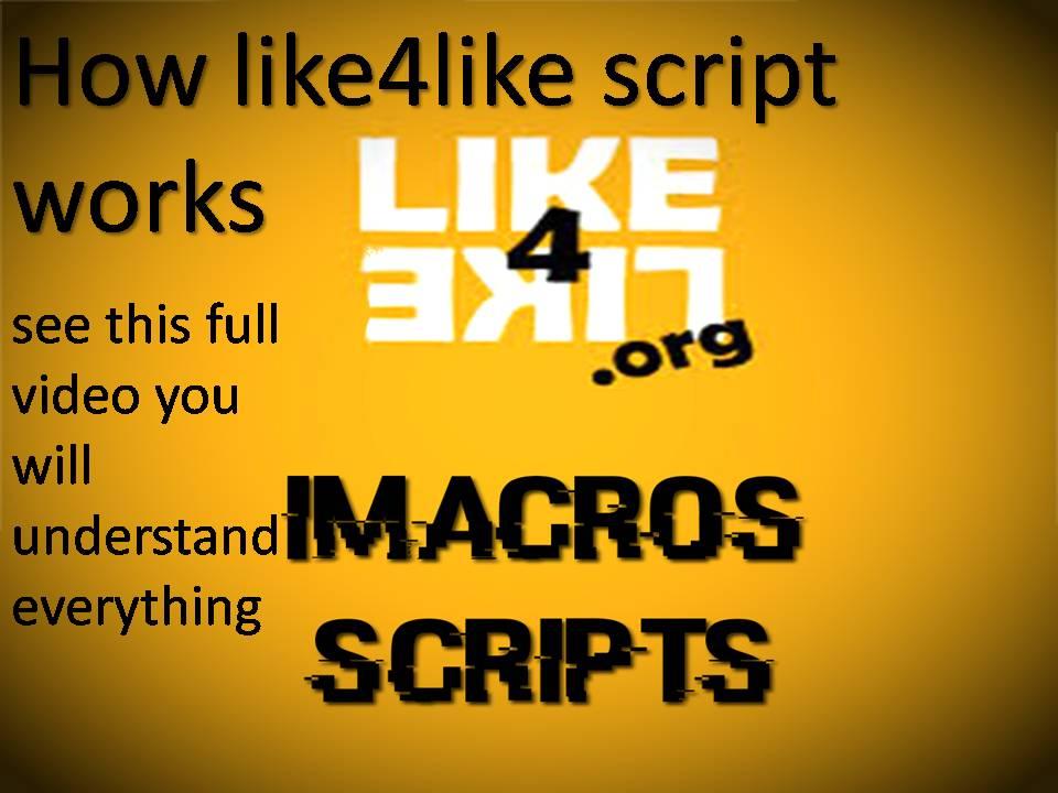 Latest 2017 Like4like imacros script and anit bot deleter