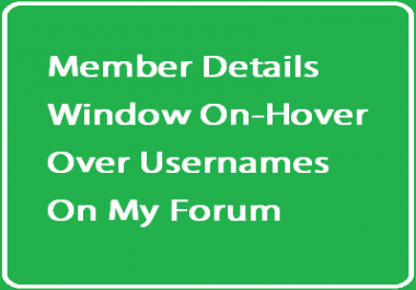 Member Details Window on Hover Over Username for my Forum.