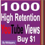 Provide you 1500+ High Retention views