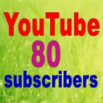 100 non dropped guaranteed 80 YouTube subscribers within 12-24 hours