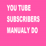 100 YouTube SUBSCRIBERS MANUALY