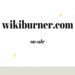 Wikiburner. Com/wikiburners. Com domain on sale buy1 get1 free