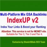 IndexUP v2 - 15,000 Multi-Platform Mix GSA Backlinks for indexing well