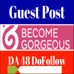 Publish Guest Post On Becomegorgeous High Da Fashion Blog