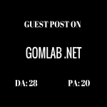 Post Your Guest Post On Gomlab Da 28 Blog