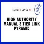 Rank NOW With High Authority Manual 3 Tier Link Pyramid