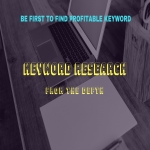 I make keyword research from the depth within 6 hours